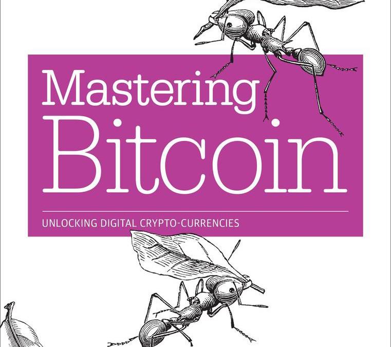 Mastering Bitcoin: Unlocking Digital Cryptocurrencies