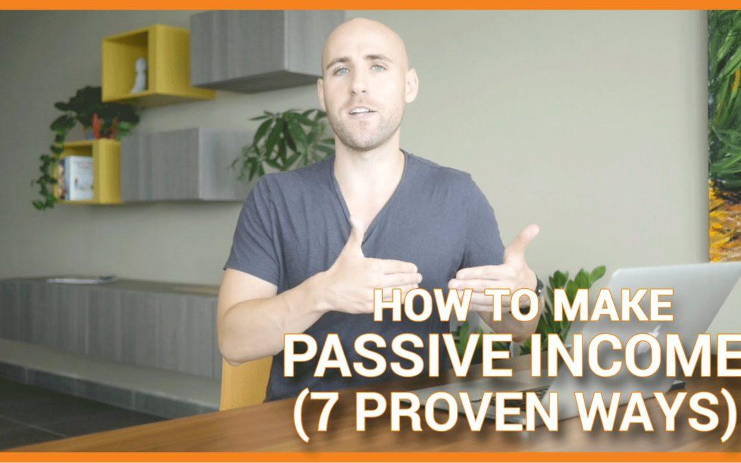 7 Proven Ways To Make Passive Income