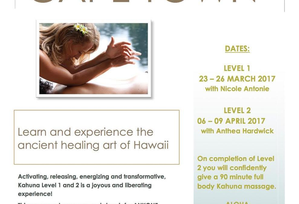 Kahuna Training Level 1 and 2 in Cape Town March and April 2017