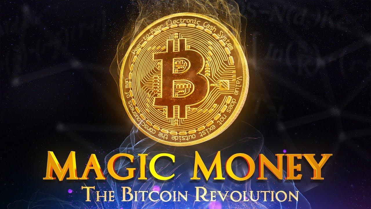 Magic Money - The Bitcoin Revolutions