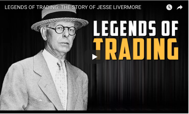 The Story of Jesse Livermore. A Legend of Trading