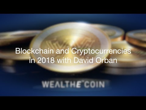 The Blockchain and Cryptocurrencies Webinar Presented By Wealth Migrate with David Orban